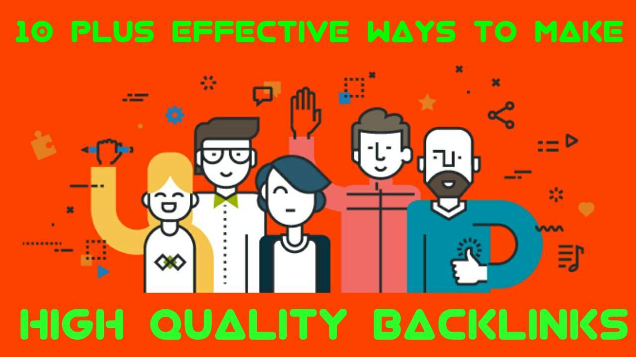 10 Plus Effective Ways To Make Backlinks