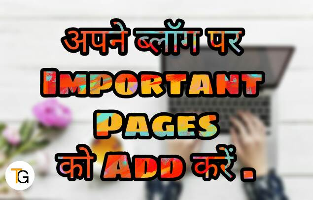 Add important pages on blog before applying adsense