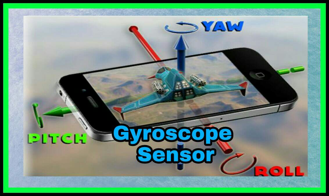 Phone Sensor क्या हैं?यह कितने प्रकार के होते हैं और सेंसर के क्या Uses हैं?