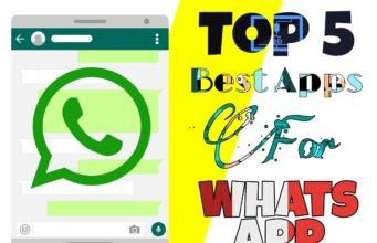 Top 5 BestUsefulApps ForWhatsApp : WhatsApp Hacks 2019
