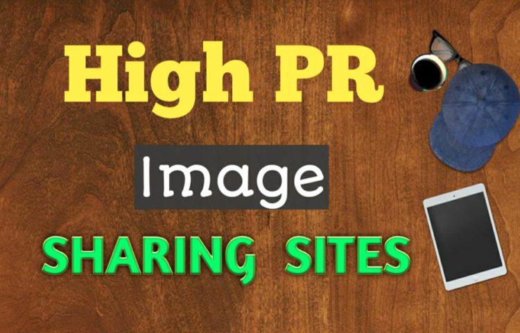 High PR Best Image Sharing Sites 2019 -