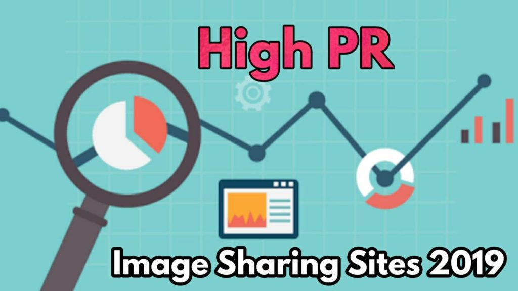 High PR Best Image Sharing Sites 2019 -