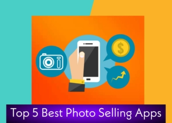 Top 5 Best Photo Selling Apps