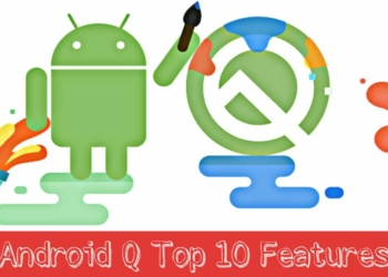 Android 10 (Q) Top 10 Features